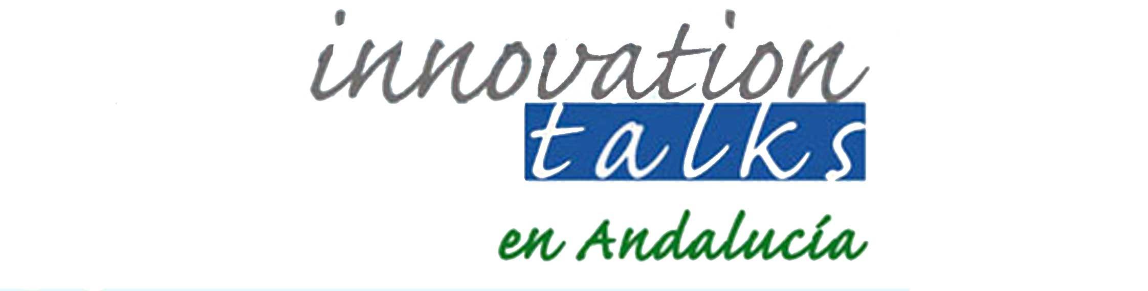 Innovation talks en andalucia
